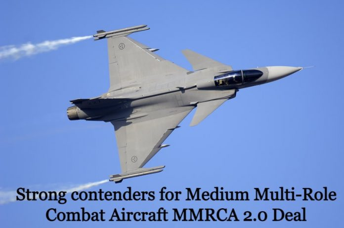 Strong contenders for Medium Multi-Role Combat Aircraft MMRCA 2.0 Deal
